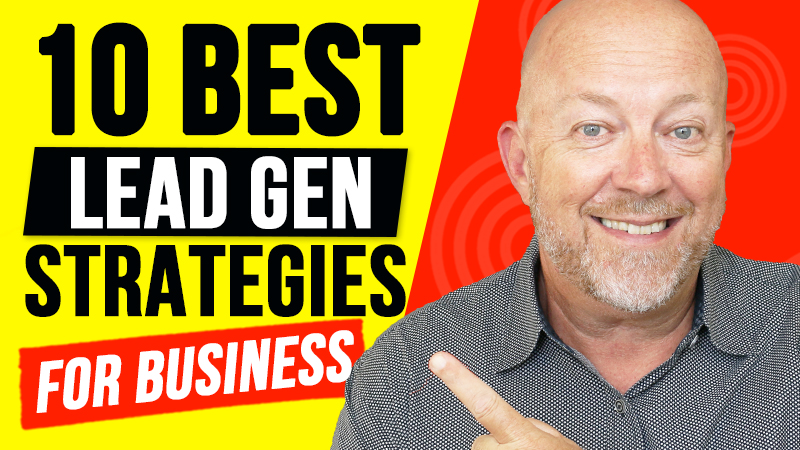 10 Awesome Lead Generation Strategies for Small Business in 2020